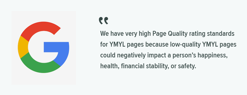 A snippet of a quote by google about Google E-A-T YMYL pages